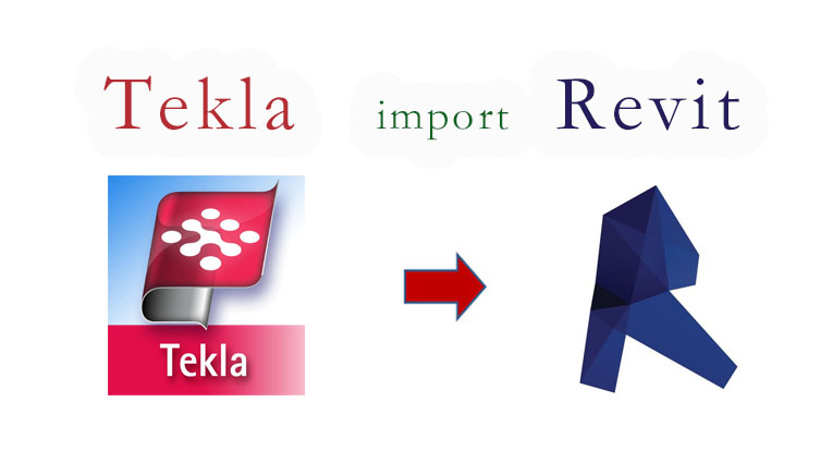 Import From Tekla To Revit