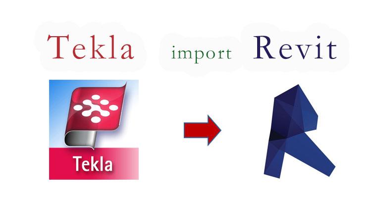 Import From Tekla To Revit